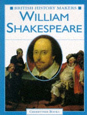 British History Makers: William Shakespeare