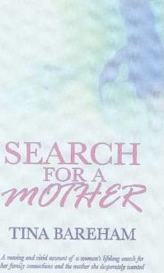 Search for a Mother
