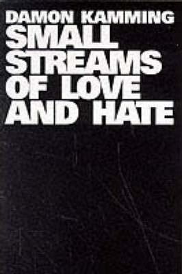 Small Streams of Love and Hate