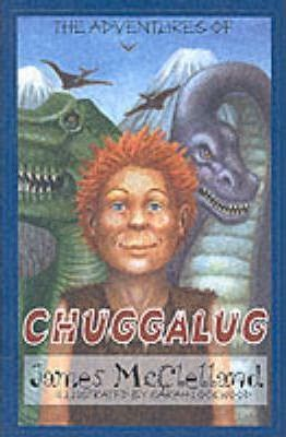 The Adventures of Chuggalug