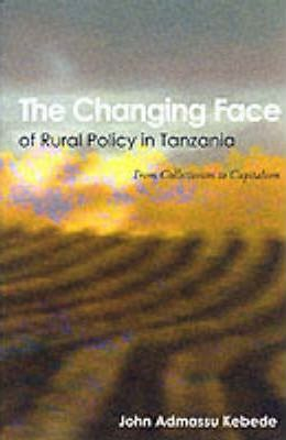 The Changing Face of Rural Policy in Tanzania