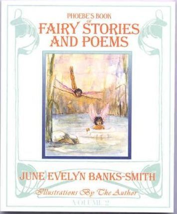 Phoebe's Book of Fairy Stories and Poems: vol 2