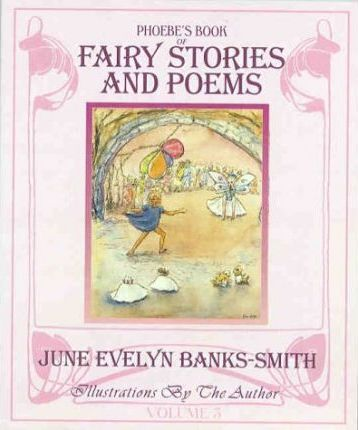 Phoebe's Book of Fairy Stories and Poems: v. 3