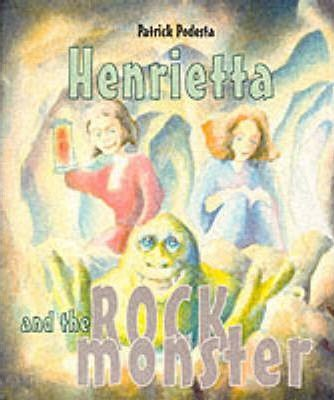 Henrietta and the Rock Monster