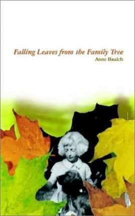 Falling Leaves from the Family Tree