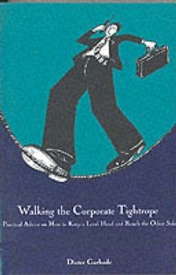 Walking the Corporate Tightrope
