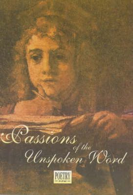 Passions of the Unspoken Word