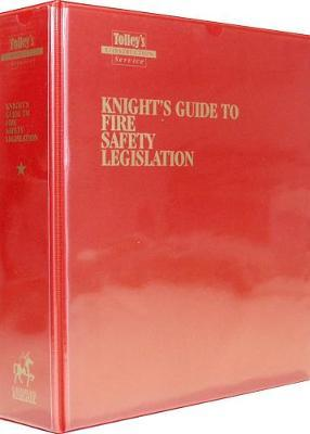 Knight's Guide to Fire Safety Legislation