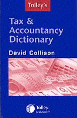 Tolley's Tax and Accountancy Dictionary