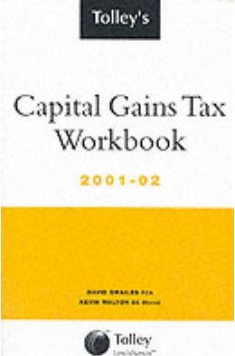 Tolley's Capital Gains Tax Workbook 2001-02