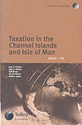 Tolley's Taxation in the Channel Islands and the Isle of Man 2002-03