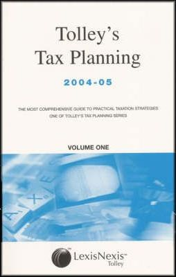 Tolley's Tax Planning 2004-2005