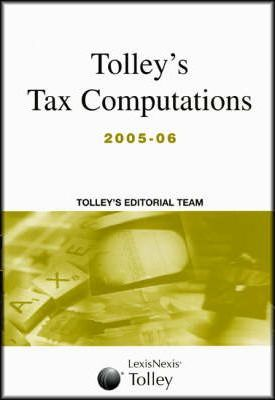 Tolley's Tax Computations 2005-06