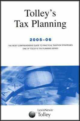 Tolley's Tax Planning 2005-06