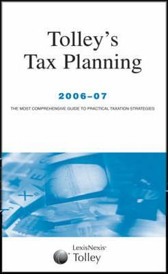 Tolley's Tax Planning 2006-07