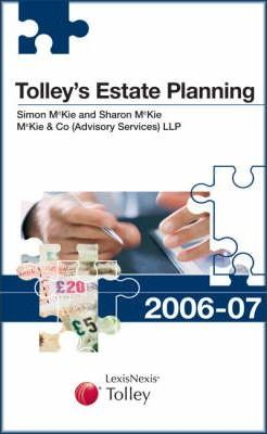 Tolley's Estate Planning 2006-07