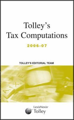 Tolley's Tax Computations 2006-07