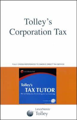 Tolley's Corporation Tax and Tax Tutor 2006-07