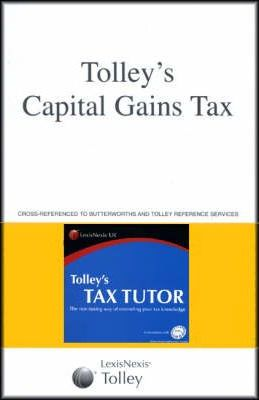 Tolley's Capital Gains Tax and Tax Tutor 2006-07