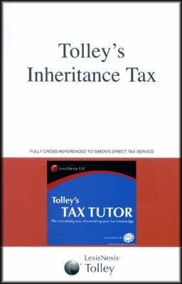 Tolley's Inheritance Tax and Tax Tutor 2006-07