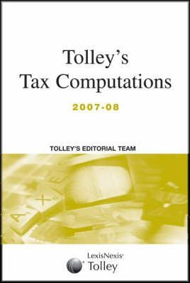 Tolley's Tax Computations 2007-08