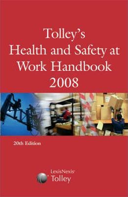 Tolley's Health and Safety at Work Handbook 2008