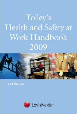 Tolley's Health and Safety at Work Handbook 2009