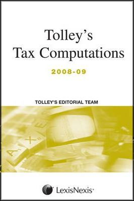 Tolley's Tax Computations 2008-09