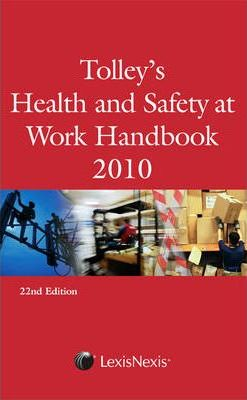 Tolley's Health and Safety at Work Handbook 2010