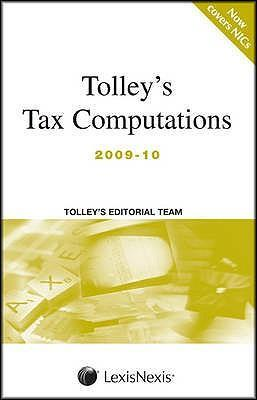 Tolley's Tax Computations 2009-10