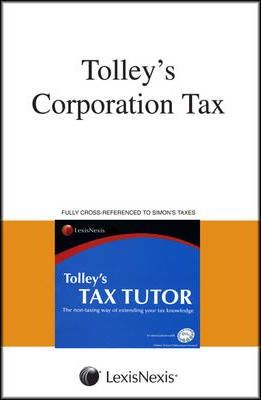 Tolley's Corporation Tax and Tax Tutor 2009-10