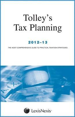 Tolley's Tax Planning 2012-13