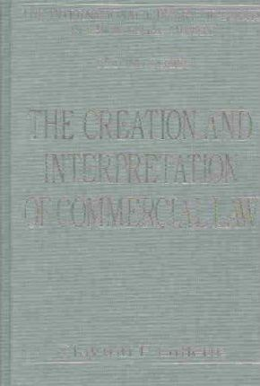 The Creation and Interpretation of Commercial Law