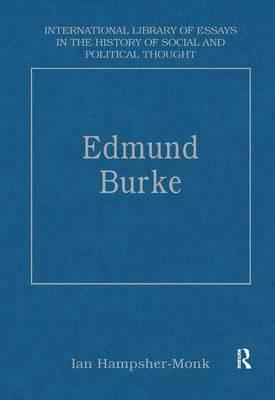 foreign affections essays on edmund burke 10 the political science reviewer edmund burke's progeny: recent scholarship on burke's political philosophy liberalism and empire: a study in nineteenth-century british liberal thought by uday singh mehta (chicago: the univer- sity of chicago press, 1999.