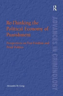 Re-Thinking the Political Economy of Punishment