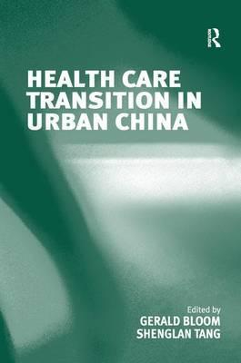 Health Care Transition in Urban China