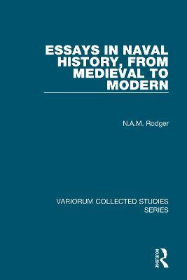 Essays in Naval History, from Medieval to Modern