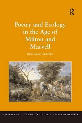 Poetry and Ecology in the Age of Milton and Marvell