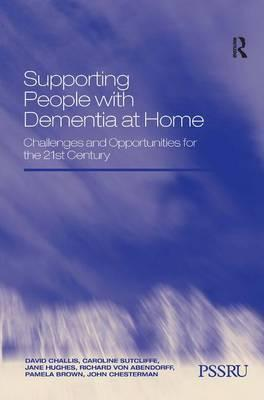 Supporting People with Dementia at Home