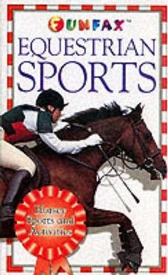 Horse and Pony: Equestrian Sports