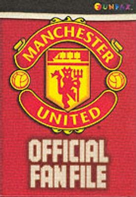 The Official Manchester United Fan File 2000-2001