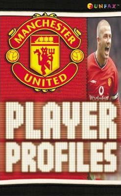 Manchester United: Player Profiles