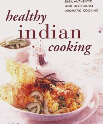 Healthy Indian Cooking