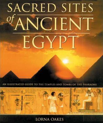 Sacred Sites of Ancient Egypt