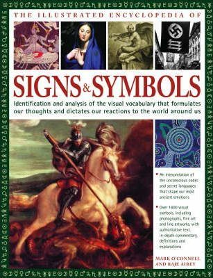 The Illustrated Encyclopedia Of Signs And Symbols Mark Oconnell