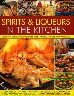 Spirits and Liquers for Every Kitchen
