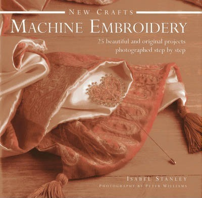 New Crafts Machine Embroidery