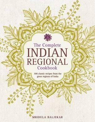 Complete Indian Regional Cookbook