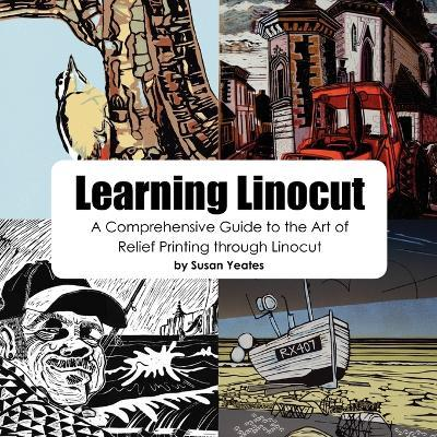 Learning Linocut: A Comprehensive Guide to the Art of