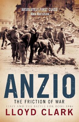 Anzio The Friction of War